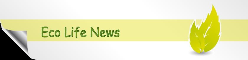 Eco Life News
