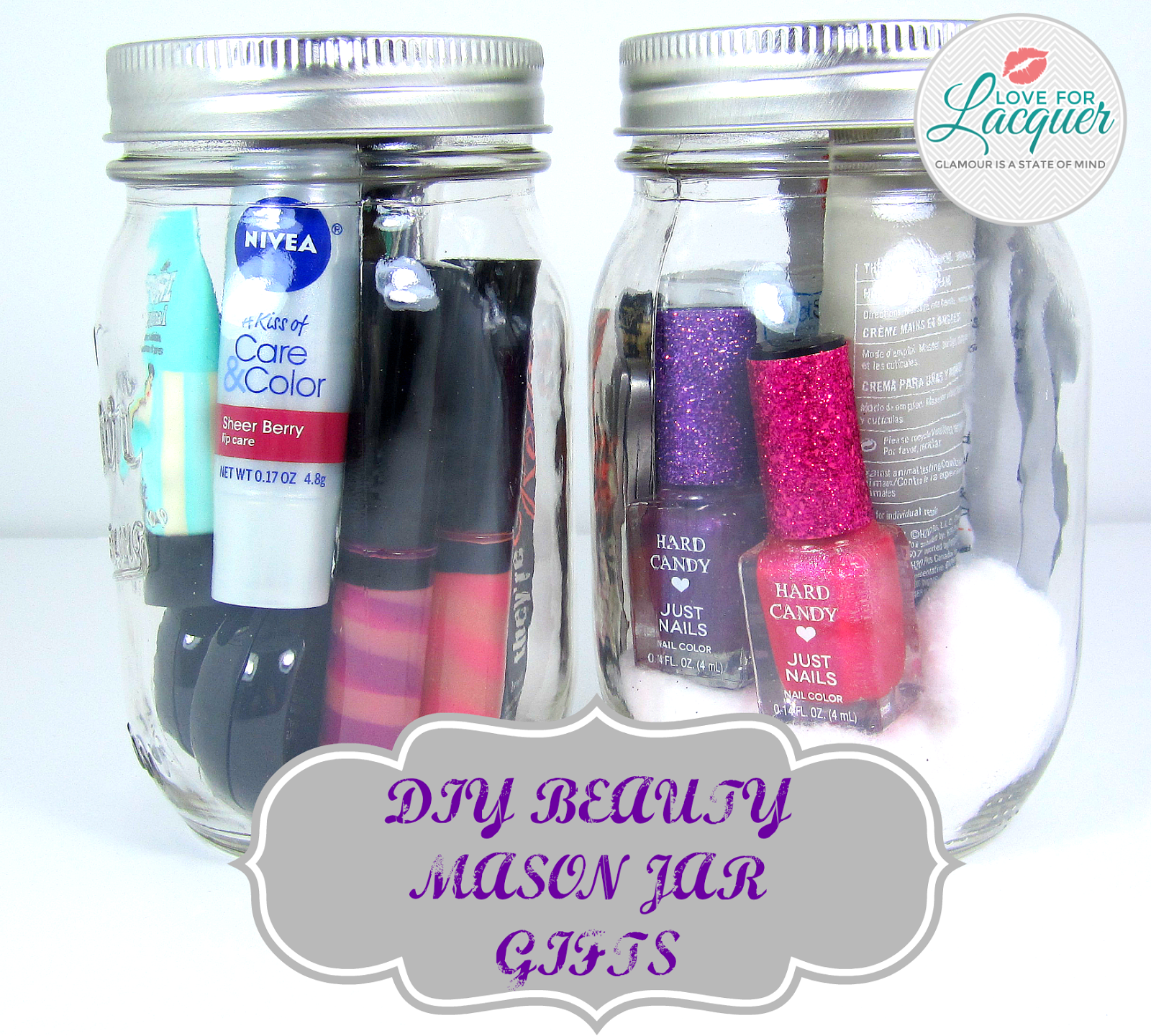 DIY : Mason Jar Holiday Gifts For Beauty Lovers! - Love for Lacquer