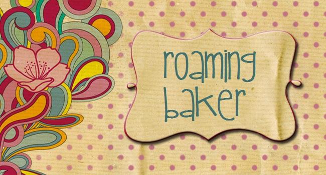 Roaming Baker