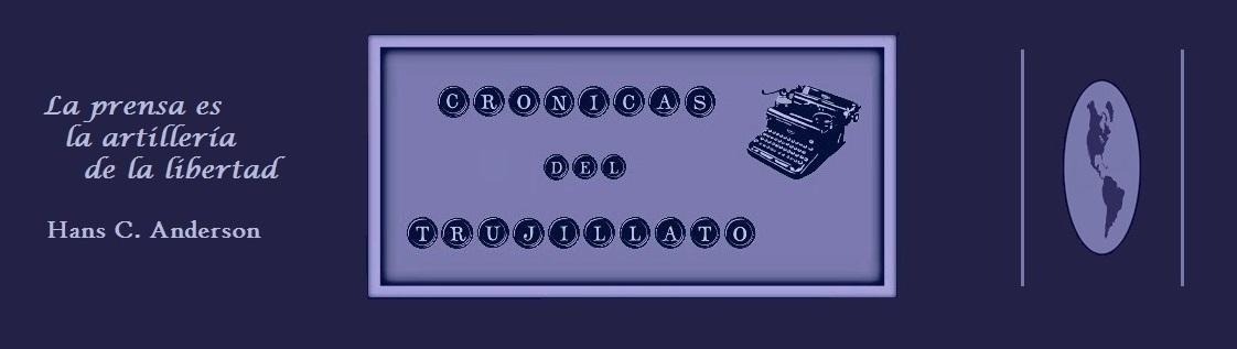 Cronicas del Trujillato