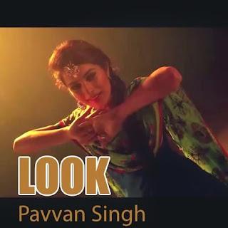 Look - Pavvan Singh