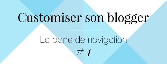 http://ladybirdr.blogspot.fr/2014/02/customiser-son-blogger-la-barre-de.html