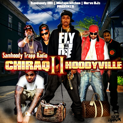 "Trapp Radio - "" Chiraq 2 Hoodyville """