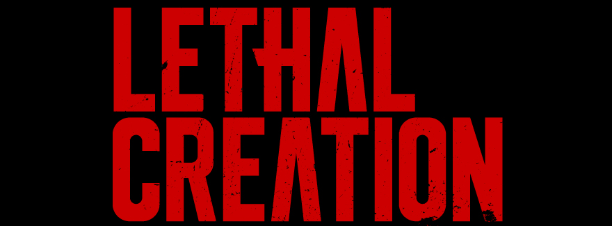 Lethal Creation