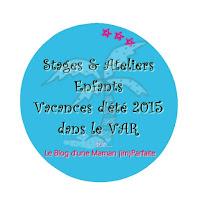 http://blogdesmamans.blogspot.fr/2015/06/stages-ateliers-dete-enfants-var-2015.html