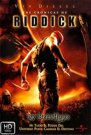 Las Cronicas de Riddick [1080p] [Latino-Ingles] [MEGA]