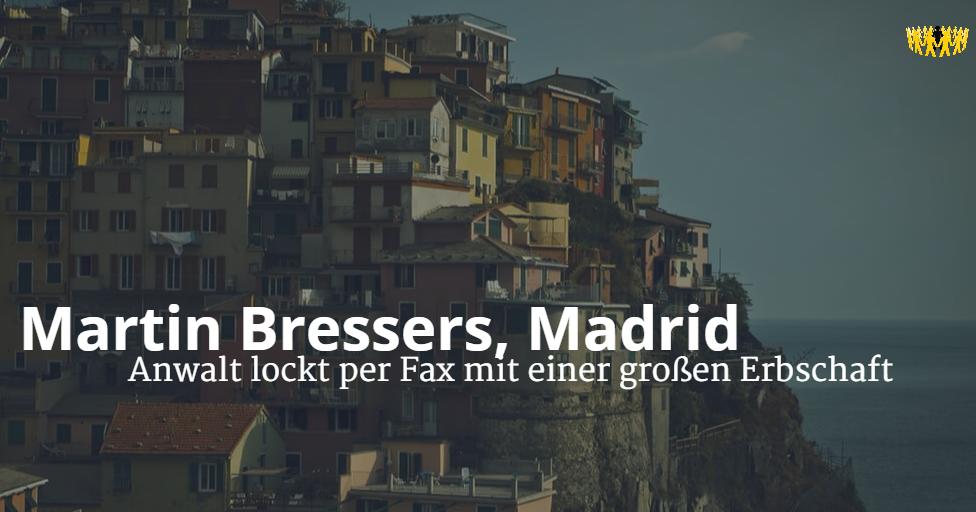 Martin Bressers Madrid Anwalt Lockt Per Fax Mit Einer