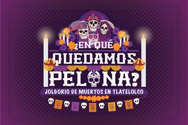 """Jolgorio por el Día de Muertos """"¿En qué quedamos, pelona?"""" en el CCU Tlatelolco"""