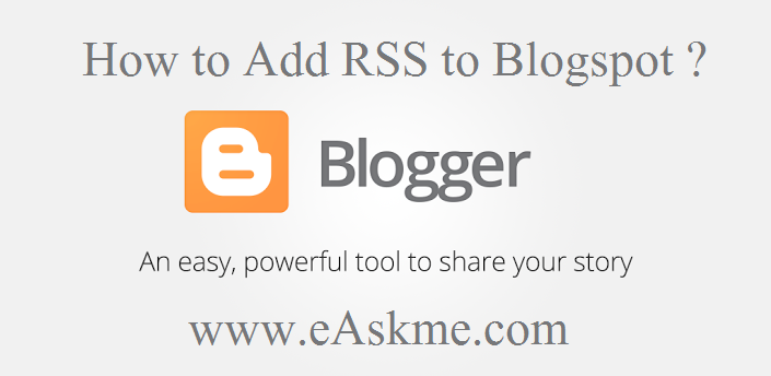 How to Add RSS to Blogspot : eAskme