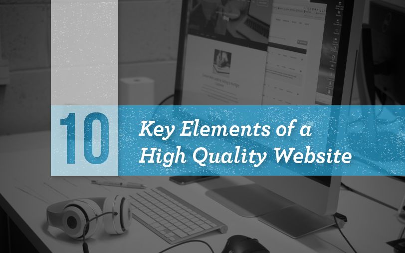 What Makes A Website A High Quality Website?