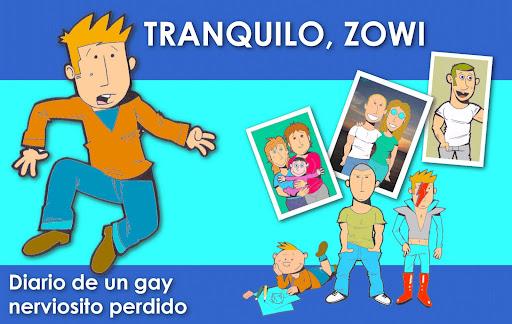TRANQUILO, ZOWI