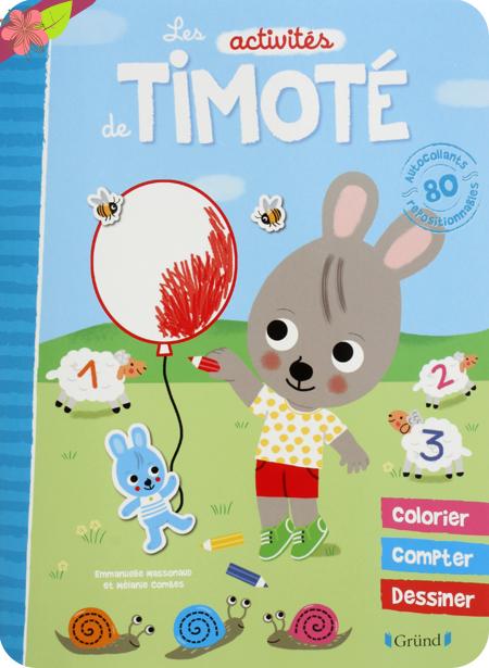 Les activités de Timoté - éditions Gründ