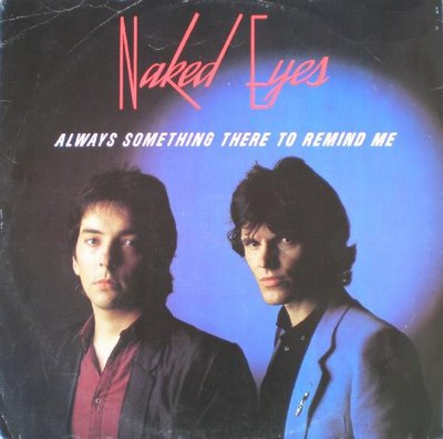 music gates: naked eyes always something there to remind me