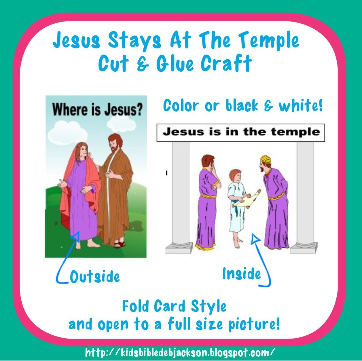 http://kidsbibledebjackson.blogspot.com/2014/06/jesus-stays-behind-at-temple.html