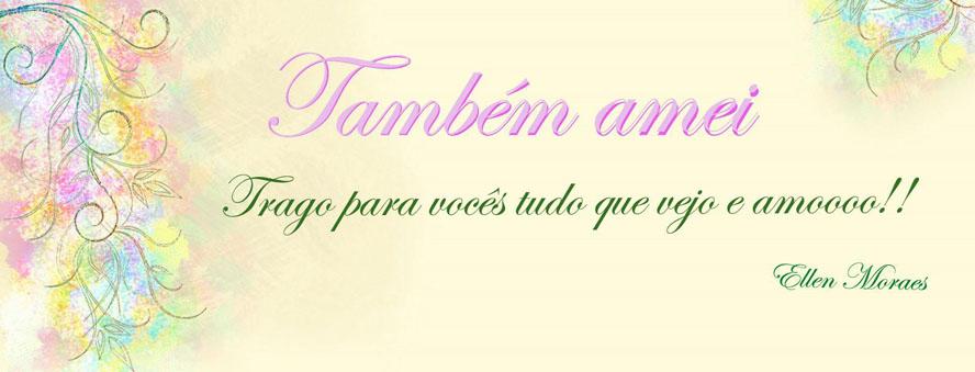 Tambem Amei