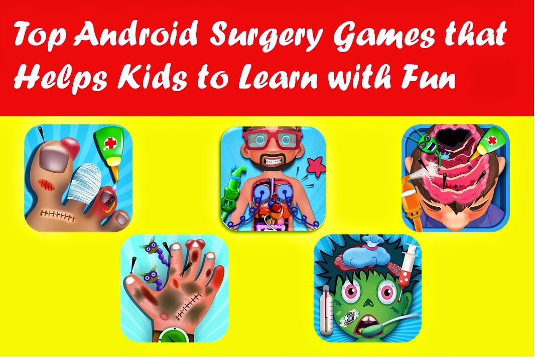 top android surgery kids games