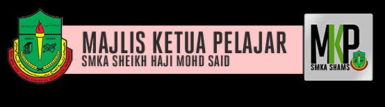 Majlis Ketua Pelajar | SMKA Sheikh Haji Mohd Said