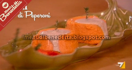 Flan di Peperoni di Benedetta Parodi