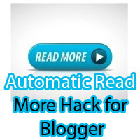 How to Add Automatic Read More HACK for Blogger Blogs