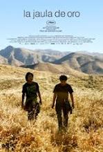 La jaula de oro (2013) [Latino]