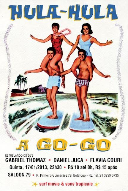 Dia 17/1 rola Hula-hula a Go-Go no Saloon 79
