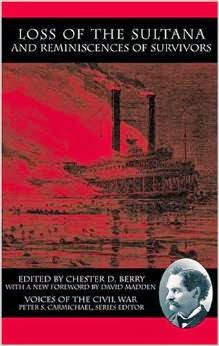 http://www.barnesandnoble.com/w/loss-of-the-sultana-and-reminiscences-of-survivors-chester-d-berry/1101069803?ean=9781572333727