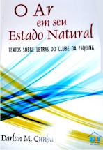 O Ar em seu estado Natural - Darlan M. Cunha