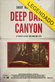 Deep Dark Canyon – Legendado