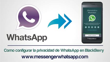 Como configurar la privacidad de WhatsApp en BlackBerry
