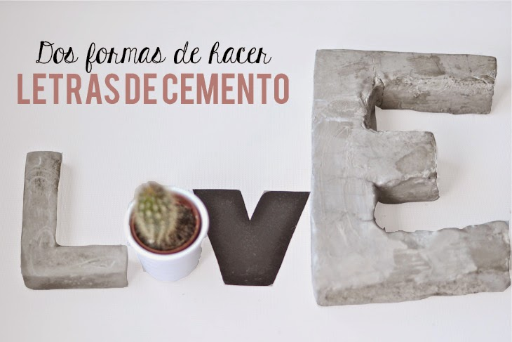 Oro y Menta: Dos formas de hacer letras de cemento DIY