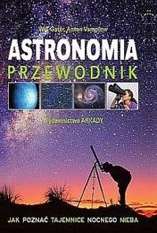 http://merlin.pl/Astronomia-przewodnik-jak-poznac-tajemnice-nocnego-nieba_Opracowanie-zbiorowe/browse/product/1,1291844.html?place=suggest