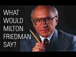 http://townhall.com/columnists/johnhawkins/2015/08/01/in-honor-of-his-103rd-birthday-here-are-the-20-best-quotes-from-the-late-great-milton-friedman-n2033298