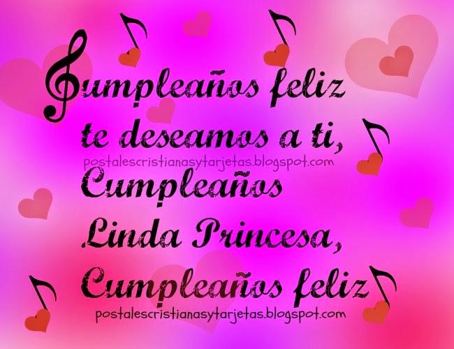 Cumpleaños Feliz Linda Princesa. Canción de feliz cumpleaños para niña, mi hija, mujer, chica, dama, mi princesa, tarjeta, postales gratis, imágenes para felicitar cumpleaños de princesa.