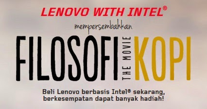 Persembahan Lenovo dan Intel, Filosofi Kopi The Movie