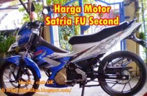 Daftar Harga Motor Satria FU Second Termurah All Type