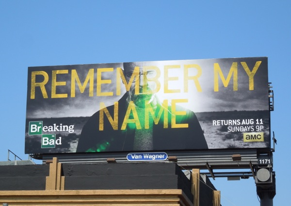 Remember My Name Breaking Bad billboard