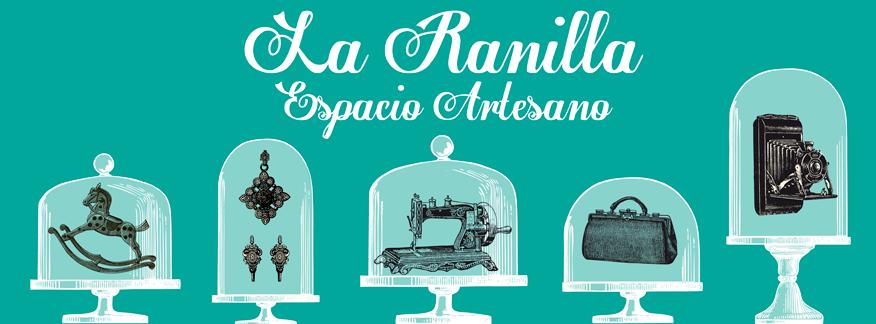 La Ranilla Espacio Artesano