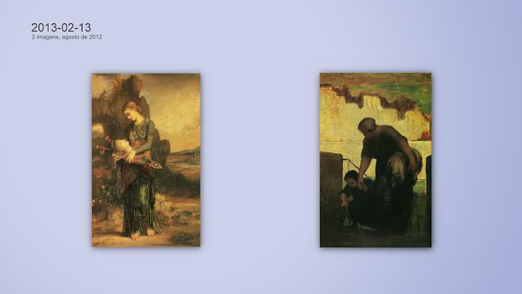 À esquerda:  MOUREAU, Gustave; à direita, DAUMIER, Honoré.