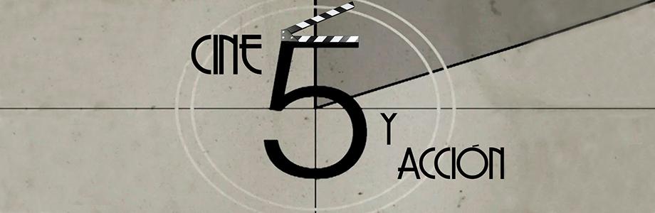Cine Cinco y Acción