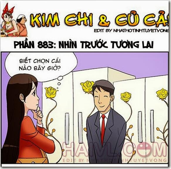 Kim Chi và Củ Cải phần 883 - Nhìn Trước Tương Lai