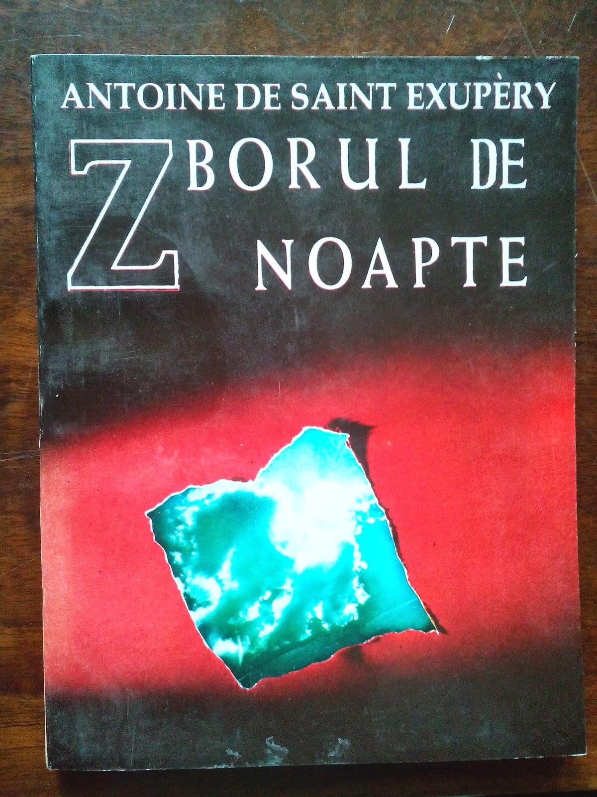 Fundatia Scrisul Romanesc - Antoine de Saint Exupery - Zborul de Noapte