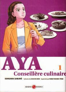 Aya, Conseillère culinaire, Tome 1 - Ishikawa Saburô & Akio Aouchi & Kobayakawa Yôsei