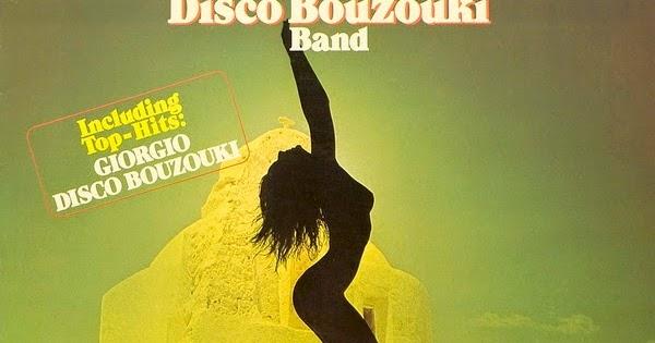 Great Disco Bouzouki Band, The* Disco Bouzouki Band - Giorgio