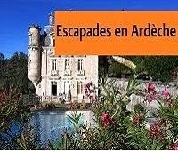http://leschamotte.blogspot.fr/2012/08/escapades-en-ardeche.html