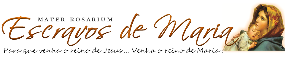 ESCRAVOS DE MARIA