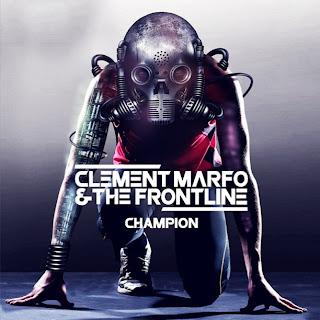 Clement Marfo & The Frontline - Champion Lyrics