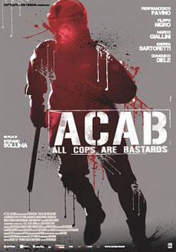 A.C.A.B.: All Cops Are Bastards  BDRip AVI + RMVB Legendado