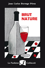 """Brut Nature"" Juan Carlos Borrego"