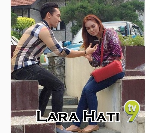 Sinopsis drama Lara Hati TV9, pelakon dan gambar drama Lara Hati TV9, biodata pelakon drama Lara Hati TV9