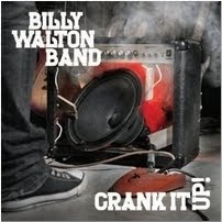 Billy Walton Band - Crank It Up!